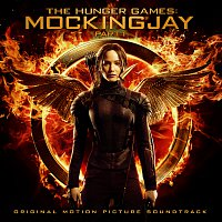 Různí interpreti – The Hunger Games: Mockingjay Pt. 1 [Original Motion Picture Soundtrack]