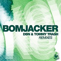 DBN & Tommy Trash – Bomjacker