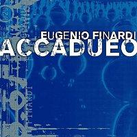 Eugenio Finardi – Accadueo