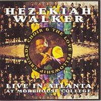 Hezekiah Walker – Live In Atlanta