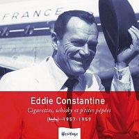 Eddie Constantine – Heritage - Cigarettes, Whisky Et P'tites Pépées - Barclay (1957-1959)