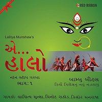 Vinod Rathod, Kishore Manraja, Lalitya Munshaw, Anup Jalota – Aye Halo Garba