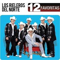 Los Rieleros Del Norte – 12 Favoritas