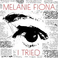 Melanie Fiona – I Tried