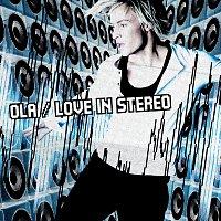 Ola – Love In Stereo