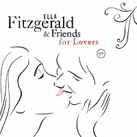 Přední strana obalu CD Ella Fitzgerald And Friends For Lovers