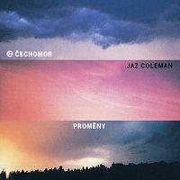 Čechomor, Jaz Coleman – Promeny