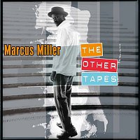 Marcus Miller – The Other Tapes