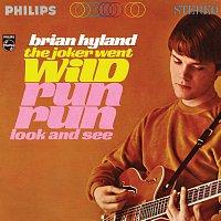 Brian Hyland – The Joker Went Wild / Run Run Look And See