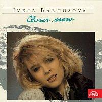 Iveta Bartošová, Ladislav Štaidl se svým orchestrem – Closer Now