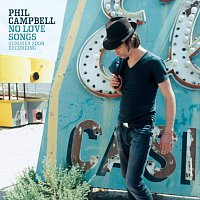 Phil Campbell – No Love Songs