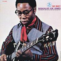 Boogaloo Joe Jones, Grover Washington Jr., Sonny Phillips, Butch Cornell – No Way!