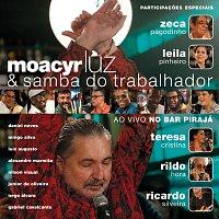 Moacyr Luz & Samba do Trabalhador – Samba Do Trabalhador [Ao Vivo No Bar Pirajá]