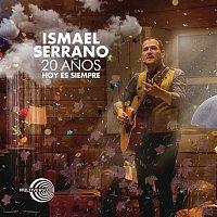 Ismael Serrano – 20 Anos Hoy Es Siempre (En Directo)