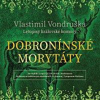 Vondruška: Dobronínské morytáty - Letopisy královské komory (MP3-CD)