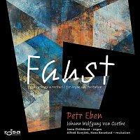 Petr Eben – Faust