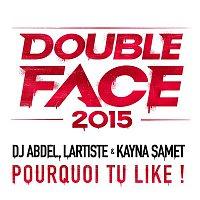 DJ Abdel, Kayna Samet, Lartiste – Pourquoi tu like ?