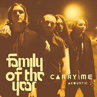 Family Of The Year, Z Berg, Erica Driscoll – Carry Me [Acoustic]