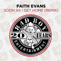 Faith Evans – Soon As I Get Home (Remix)