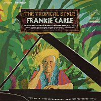 Frankie Carle – The Tropical Style of Frankie Carle