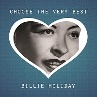 Billie Holiday – Choose The Very Best
