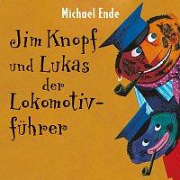 Michael Ende – Jim Knopf und Lukas der Lokomotivfuhrer