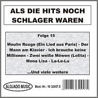 Různí interpreti – Als die Hits noch Schlager waren Folge 15