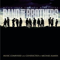 The London Metropolitan Orchestra, Michael Kamen – Band of Brothers - Original Motion Picture Soundtrack
