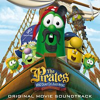 Soundtrack – The Pirates Who Don't Do Anything - A Veggietales Movie Soundtrack