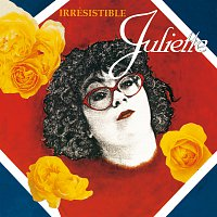 Juliette – Irrésistible
