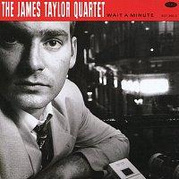 The James Taylor Quartet – Wait A Minute