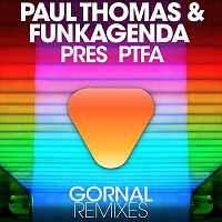 Paul Thomas, Funkagenda & PTFA – Gornal (Remixes)