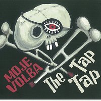 The Tap Tap – Moje volba