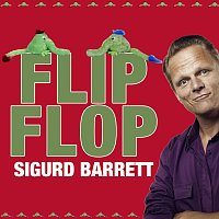 Sigurd Barrett – Flip Flop Fliep Flap (Pilfinger Dance Song)