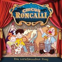 Circus Roncalli Zirkusgeschichten – 03: Das verschwundene Pony