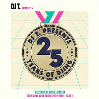 &ME – DJ T. Pres. 25 Years of DJing - 1988-2013 [One Track Per Year], Pt. 2