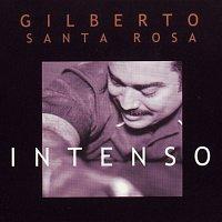 Gilberto Santa Rosa – Intenso