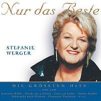 Stefanie Werger – Nur das Beste