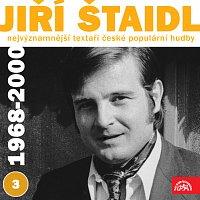 Jiří Štaidl, Různí interpreti – Nejvýznamnější textaři české populární hudby Jiří Štaidl 3 (1968 - 2000)