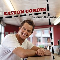Easton Corbin – Muve Sessions: All Over The Road