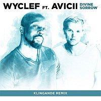 Wyclef Jean, Avicii – Divine Sorrow (Klingande Remix)