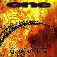 One – Smokin' The Goats