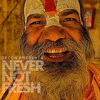 Různí interpreti – Never Not Fresh