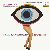 Si Zentner And His Orchestra – The Swingin' Eye