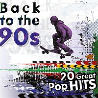 Various  Artists – Back to the 90s: 20 Great Pop Hits