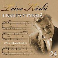Various Artists.. – Toivo Karki - Ensilevytyksia 100 v juhlakokoelma 24