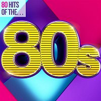 Various Artists.. – 80 Hits of the 80s