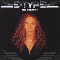 E-Type – The Explorer