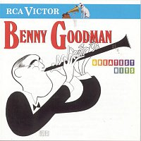 Benny Goodman, His Orchestra – Greatest Hits