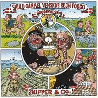 Skipper & Co – Skuld Gamml Venskab Rejn Forgo